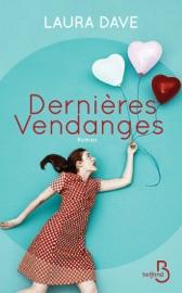Dernières Vendanges - Laura Dave by  Laura Dave PDF Download