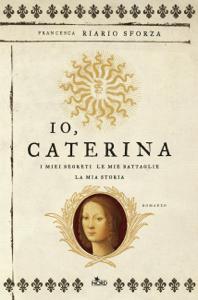 Io, Caterina Copertina del libro