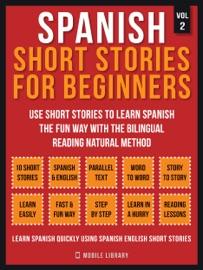 Spanish Short Stories For Beginners Vol 2