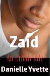 Zaid An Urban Tale