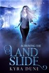 Surviving The Landslide