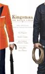 Kingsman The Golden Circle - The Official Movie Novelization