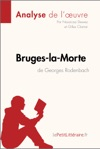 Bruges-la-Morte De Georges Rodenbach Analyse De Loeuvre