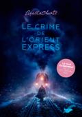 Download and Read Online Le crime de l'Orient-Express (Nouvelle traduction révisée)