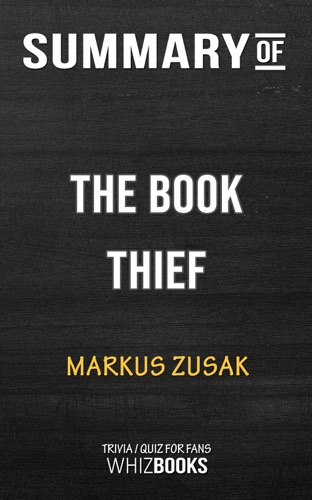 Whiz Books - Summary of The Book Thief by Markus Zusak  Trivia/Quiz for Fans