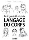Petit Guide Illustr Du Langage Du Corps