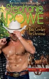 A Real Cowboy for Christmas - Stephanie Rowe by  Stephanie Rowe PDF Download