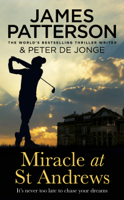 James Patterson - Miracle at St Andrews artwork