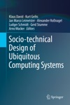 Socio-technical Design Of Ubiquitous Computing Systems