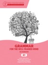 Grammar For The Well-Trained Mind Key To Red Workbook A Complete Course For Young Writers Aspiring Rhetoricians  And Anyone Else Who Needs To Understand How English Works Grammar For The Well-Trained Mind