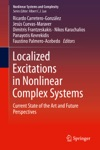 Localized Excitations In Nonlinear Complex Systems