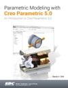 Parametric Modeling With Creo Parametric 50