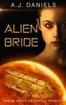 Alien Bride An Alien Mates Adventure SFR Taron Invasion Series