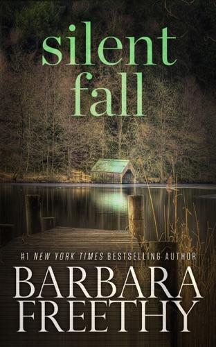 Barbara Freethy - Silent Fall