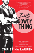 Download and Read Online Dirty Rowdy Thing