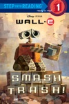 Smash Trash DisneyPixar WALL-E