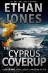 The Cyprus Coverup A Justin Hall Spy Thriller