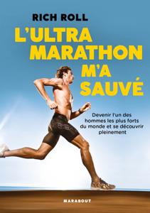 L'Ultra marathon m'a sauvé La couverture du livre martien