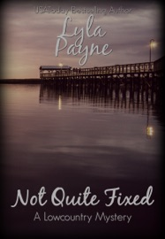 Not Quite Fixed - Lyla Payne