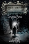 Frost  Payne - Band 10 Der Graue Baron