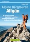 Wanderfhrer Allgu - Alpine Bergtouren