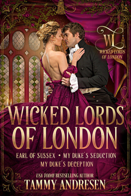 Wicked Lords of London - Tammy Andresen book
