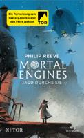 Philip Reeve - Mortal Engines - Jagd durchs Eis artwork