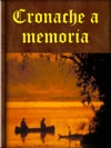 Cronache A Memoria