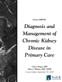 Diagnosis And Management Of Chronic Kidney Disease In Primary Care