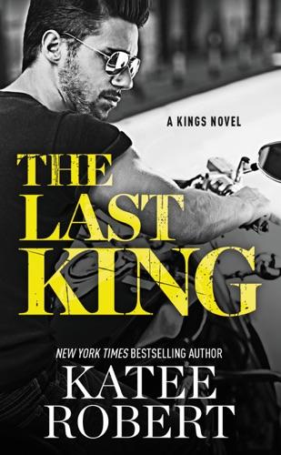 Katee Robert - The Last King