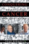 Conquering A Relentless Cancer