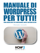 Manuale di WORDPRESS per tutti!