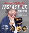 Granny PottyMouths Fast As Fck Cookbook