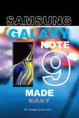 Samsung Galaxy Note 9: Made Easy