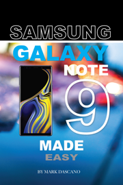 Samsung Galaxy Note 9: Made Easy book