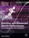 Nutrition And Enhanced Sports Performance Enhanced Edition