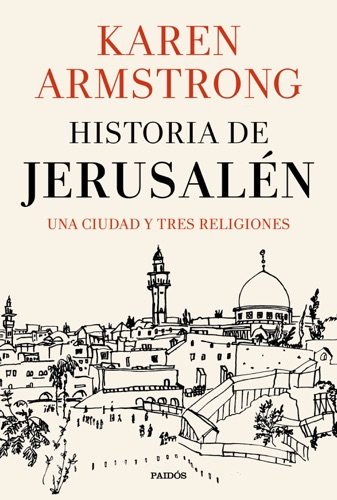 Karen Armstrong - Historia de Jerusalén