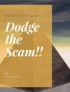 Dodge The Scam