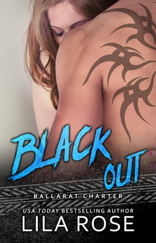 Lila Rose - Black Out