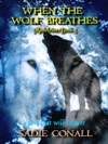 When The Wolf Breathes