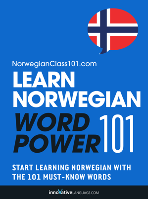 Learn Norwegian - Word Power 101 - Innovative Language Learning, LLC book