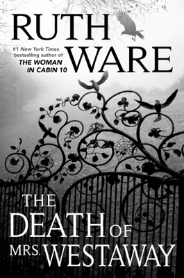 Ruth Ware - The Death of Mrs. Westaway book