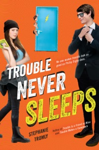 Trouble Never Sleeps Book Cover