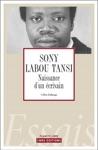 Sony Labou Tansi La Naissance Dun Crivain
