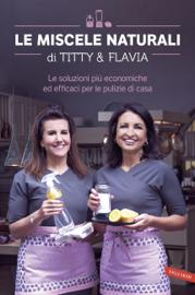 Le miscele naturali di Titty & Flavia