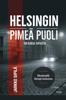 Jarkko Sipila - Helsingin pimeä puoli artwork
