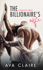 The Billionaire's Wife - Complete Series book