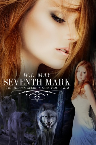 Seventh Mark (Part 1 & 2) - W.J. May - W.J. May