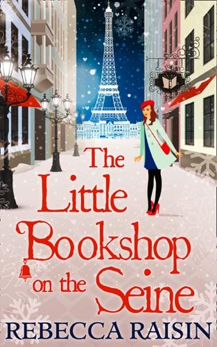 Rebecca Raisin - The Little Bookshop On The Seine