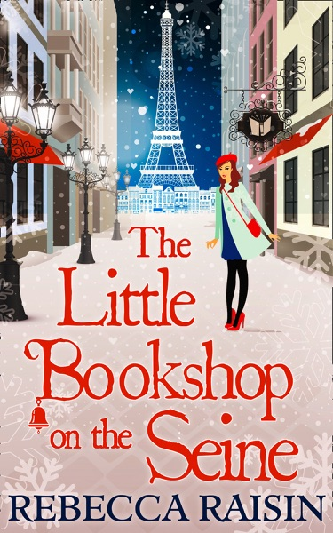 The Little Bookshop On The Seine - Rebecca Raisin book cover